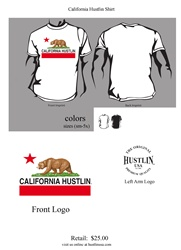 California Hustlin Shirt